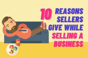 Reasons-Sellers-Give-While-Selling-a-Business