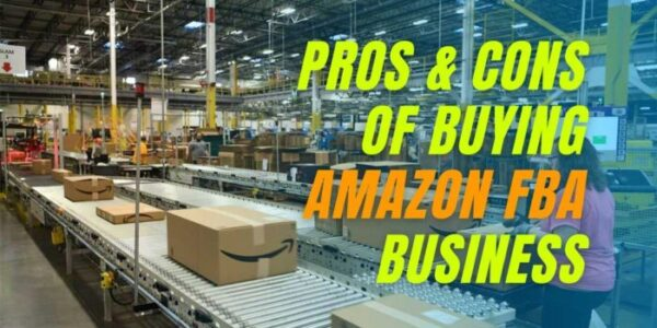 Pros-&-Cons-of-Buying-Amazon-FBA-Business