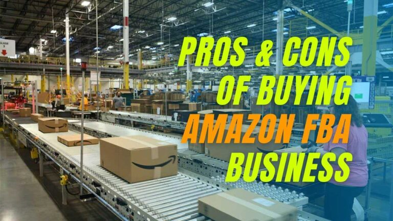 The Pros and Cons of Buying an Amazon FBA Store